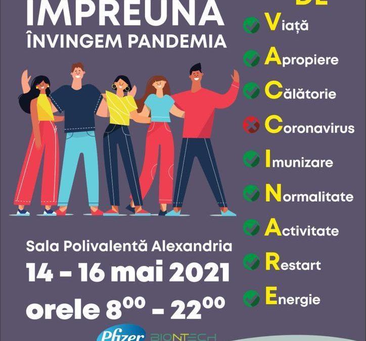 Campanie de Vaccinare fără programare 14 – 16 mai, Sala Polivalente din Alexandria